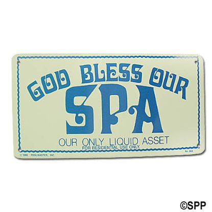 41343: Backyard Sign, God Bless Our Spa