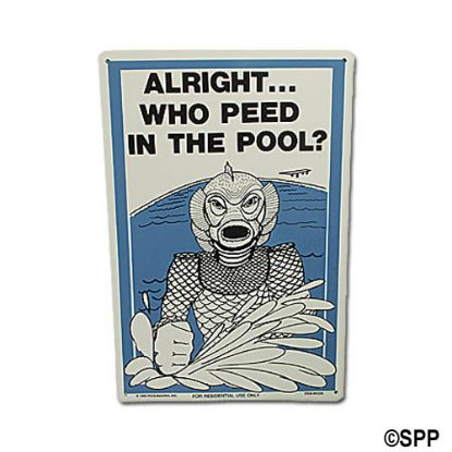 PM41330: Backyard Sign, Who Peed In The Pool